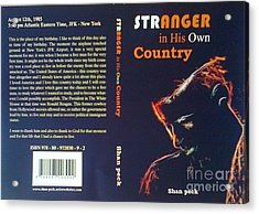Stranger In His Own Country Acrylic Print by Shan Peck