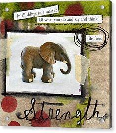 Strength Acrylic Print by Linda Woods