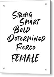 Strong Smart Bold Female- Art By Linda Woods Acrylic Print