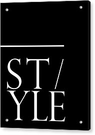 Style 1 - Minimalist Print - Typography - Quote Poster Acrylic Print