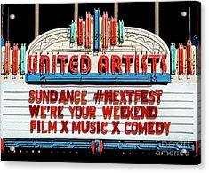 Sundance Next Fest Theatre Sign 1 Acrylic Print