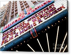 Sundance Next Fest Theatre Sign 3 Acrylic Print