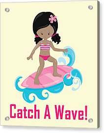 Surfer Art Catch A Wave Girl With Surfboard #20 Acrylic Print