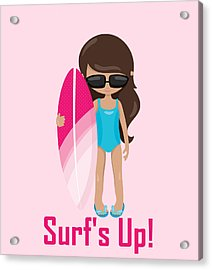 Surfer Art Surf's Up Girl With Surfboard #18 Acrylic Print