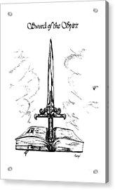 Sword Of The Spirit Acrylic Print by Maryn Crawford