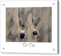 Ta-ta's Acrylic Print by Peter Tellone