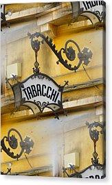 Tabacchi Acrylic Print by Joe  Geare