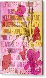 Take Care Of Yourself Acrylic Print
