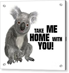 Take Me Home With You Acrylic Print by Esoterica Art Agency