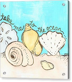 Take Me To The Ocean Acrylic Print