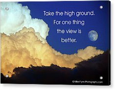 Take The High Ground Acrylic Print by Mike Flynn