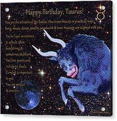 Taurus Birthday Zodiac Astrology Acrylic Print by Michele Avanti