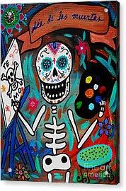 Acrylic Print featuring the painting Te Amo Painter Dia De Los Muertos by Pristine Cartera Turkus