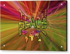 Teach Peace Acrylic Print by Nadine May