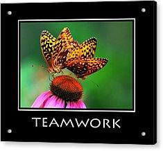 Teamwork Inspirational Motivational Poster Art Acrylic Print by Christina Rollo