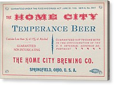 Acrylic Print featuring the photograph Temperance Beer Label by Tom Mc Nemar