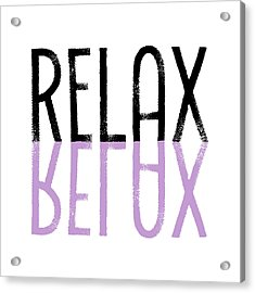 Text Art Relax - Purple Acrylic Print