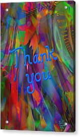 Thank You Acrylic Print by Kevin Caudill