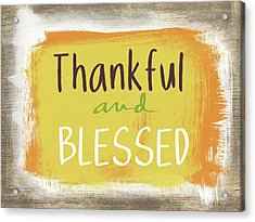 Thankful And Blessed- Art By Linda Woods Acrylic Print