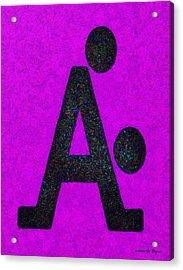 The A With Style Purple - Da Acrylic Print