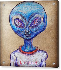 The Alien Is L-i-v-i-n Acrylic Print