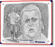 The American Dream Dusty Rhodes Acrylic Print by Chris  DelVecchio