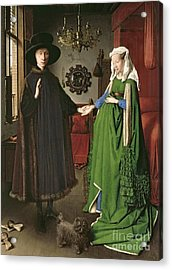 The Arnolfini Marriage Acrylic Print by Jan van Eyck