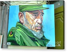 The Arts In Cuba Fidel Castro Acrylic Print by Wayne Moran