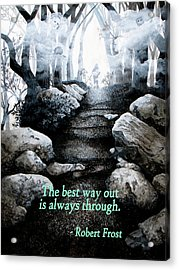 The Best Way Out Acrylic Print