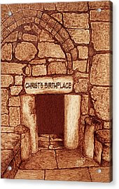 The Birthplace Of Christ Church Of The Nativity Acrylic Print by Georgeta Blanaru