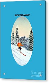 Acrylic Print featuring the painting The Clear Leader Skiing by Bill Holkham
