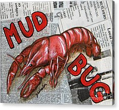 The Daily Mud Bug Acrylic Print