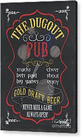 The Dugout Pub Acrylic Print by Debbie DeWitt