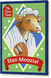 The Farm Team - Stan Moozial Acrylic Print