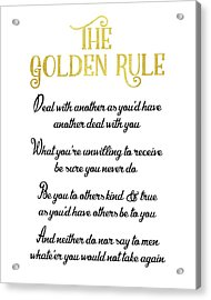The Golden Rule Acrylic Print