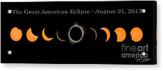 The Great American Eclipse Of 2017 Acrylic Print