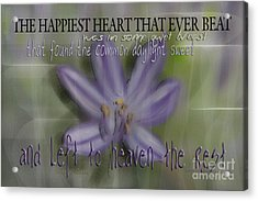 The Happiest Heart That Ever Beat Acrylic Print by Vicki Ferrari