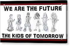 Acrylic Print featuring the drawing The Kids Of Tomorrow 1 by Shawn Dall