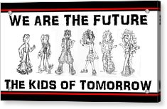 Acrylic Print featuring the drawing The Kids Of Tomorrow 2 by Shawn Dall