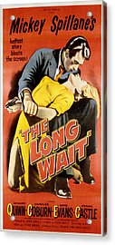 The Long Wait, Anthony Quinn, Peggie Acrylic Print