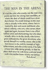 The Man In The Arena Quote By Theodore Roosevelt On Raw Linen Acrylic Print by Desiderata Gallery
