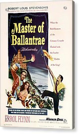 The Master Of The Ballantrae 1953 Acrylic Print by Mountain Dreams