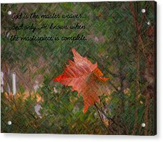 The Master Weaver Acrylic Print by Judy  Waller