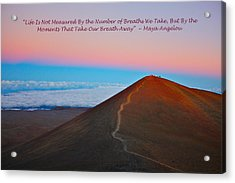 The Moments That Take Our Breath Away Acrylic Print