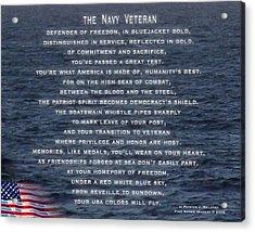 The Navy Veteran Acrylic Print by Patrick J Maloney