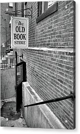 Acrylic Print featuring the photograph The Old Book Store by Karol Livote