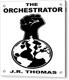 Acrylic Print featuring the digital art The Orchestrator Cover by Jayvon Thomas