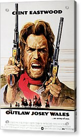 The Outlaw Josey Wales, Clint Eastwood Acrylic Print by Everett