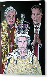 The Pope The Queen And The Politician Acrylic Print by Ray Johnstone
