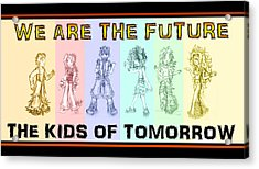 Acrylic Print featuring the drawing The Proud Kids Of Tomorrow 1 by Shawn Dall